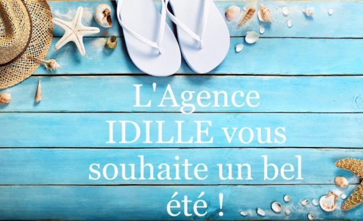 L'Agence IDILLE vous souhaite un bel été !